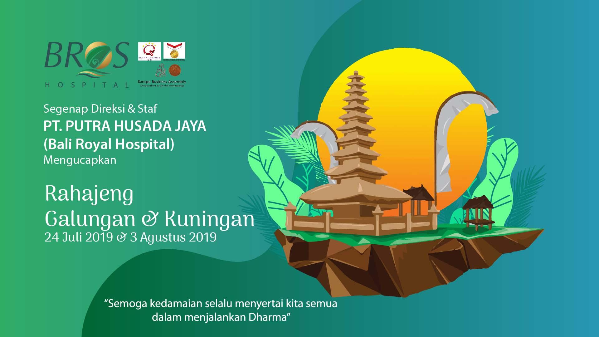 Ucapan Selamat Hari Raya Galungan & Kuningan - Bali Royal Hospital